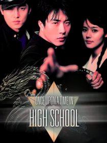 descargar y ver Once Upon a Time in High School por mega drive full hd ligero sub español doramas online